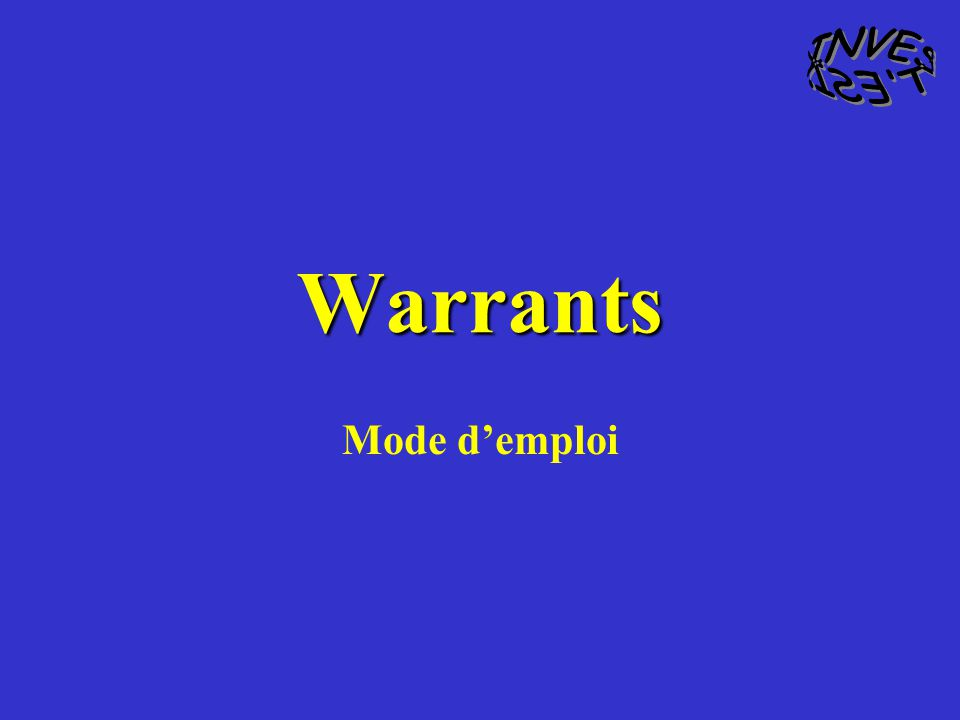 Warrants Mode demploi