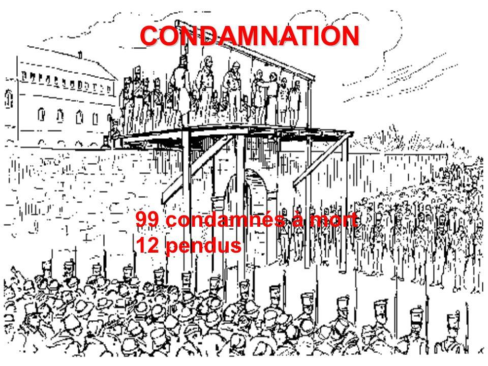 CONDAMNATION 99 condamnés à mort 12 pendus