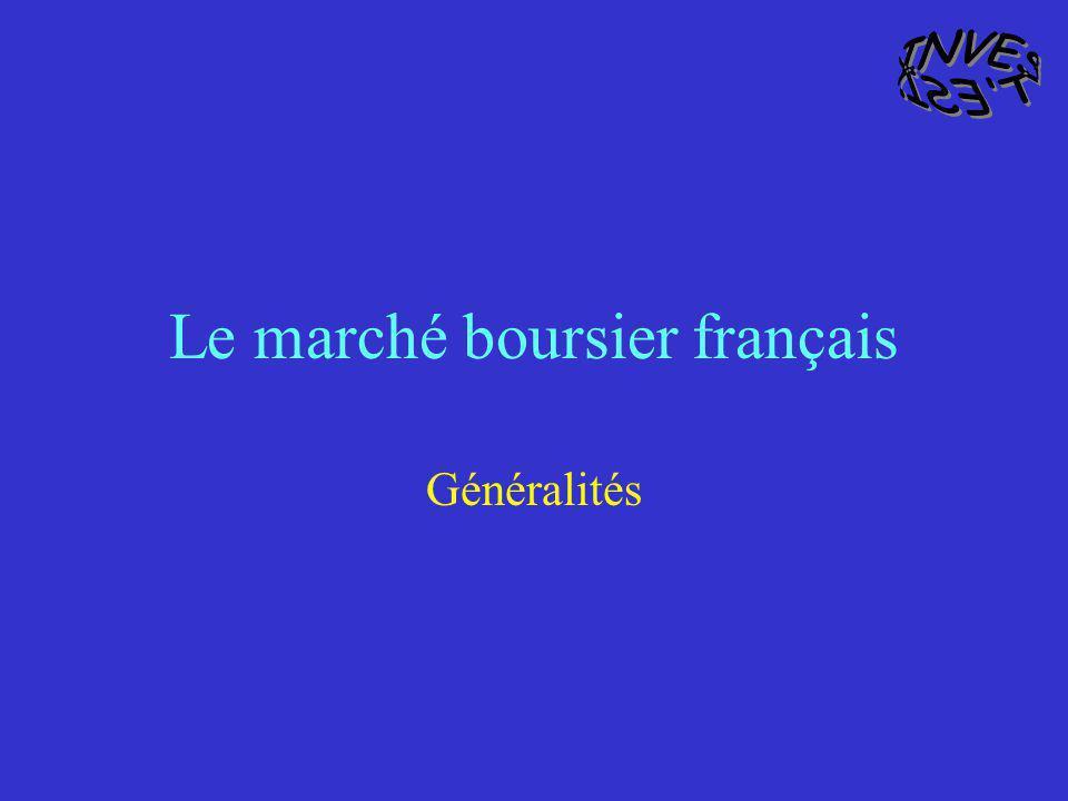 Le marché boursier français Généralités