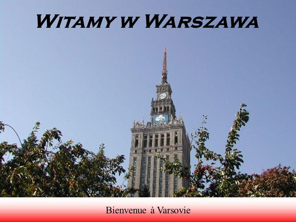Witamy w Warszawa Bienvenue à Varsovie
