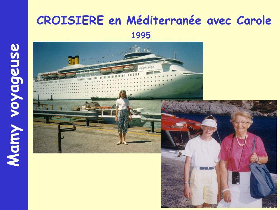 Mamy voyageuse CROISIERE en Méditerranée avec Carole 1995