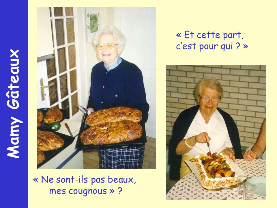 Mamy Gâteaux « Ne sont-ils pas beaux, mes cougnous » « Et cette part, cest pour qui »