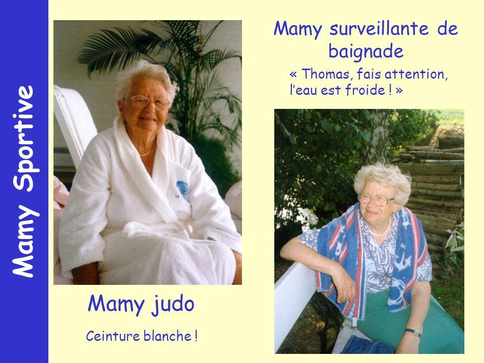 Mamy Sportive Mamy judo Mamy surveillante de baignade Ceinture blanche .