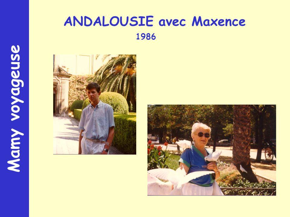 Mamy voyageuse ANDALOUSIE avec Maxence 1986