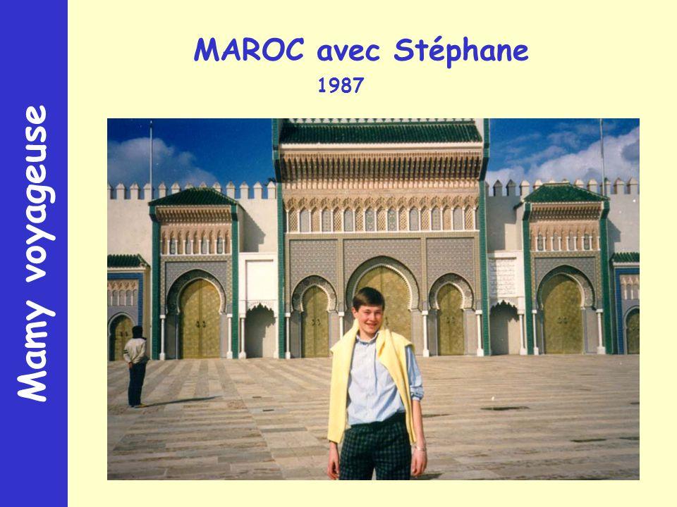 Mamy voyageuse MAROC avec Stéphane 1987