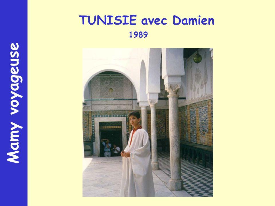 Mamy voyageuse TUNISIE avec Damien 1989