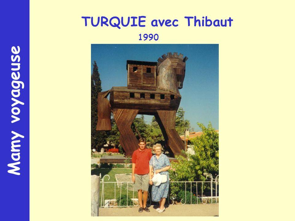 Mamy voyageuse TURQUIE avec Thibaut 1990