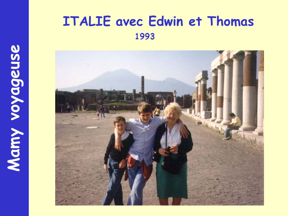 Mamy voyageuse ITALIE avec Edwin et Thomas 1993