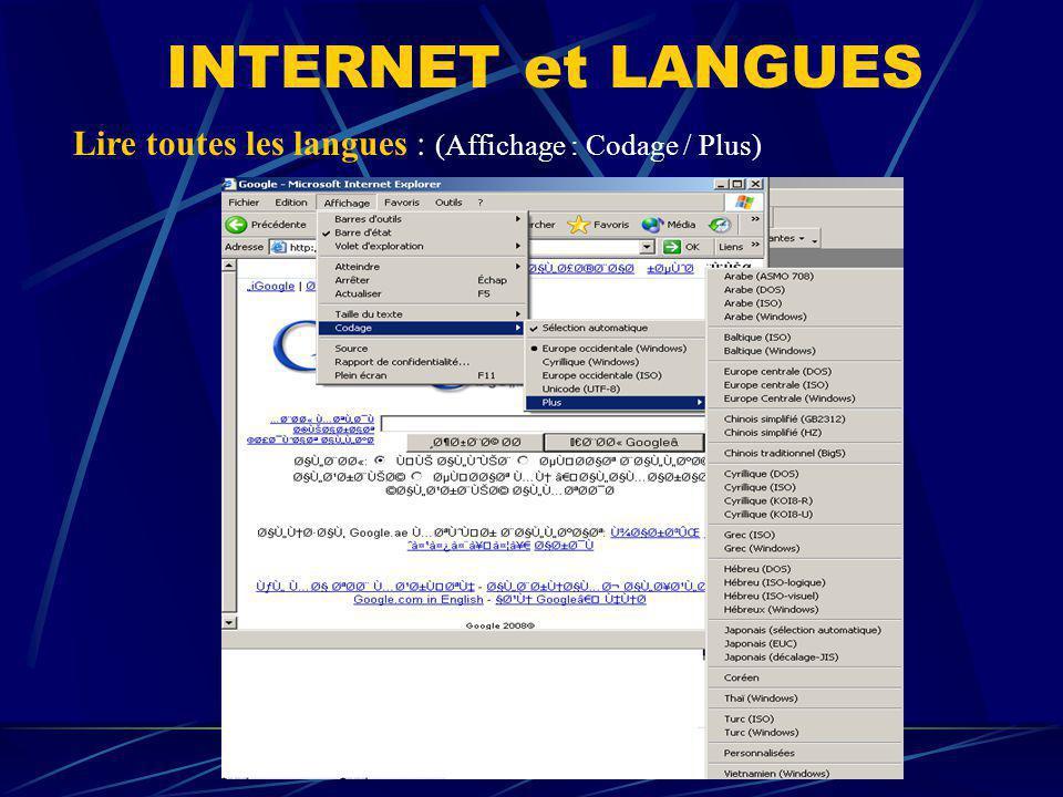 Lire toutes les langues : (Affichage : Codage / Plus) INTERNET et LANGUES