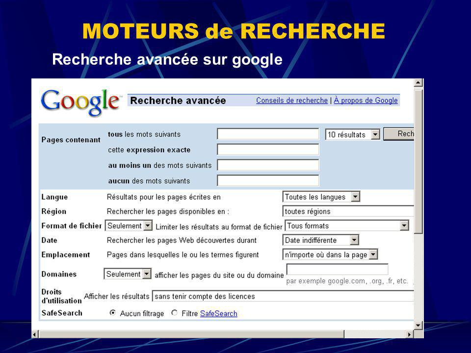 MOTEURS de RECHERCHE Recherche avancée sur google