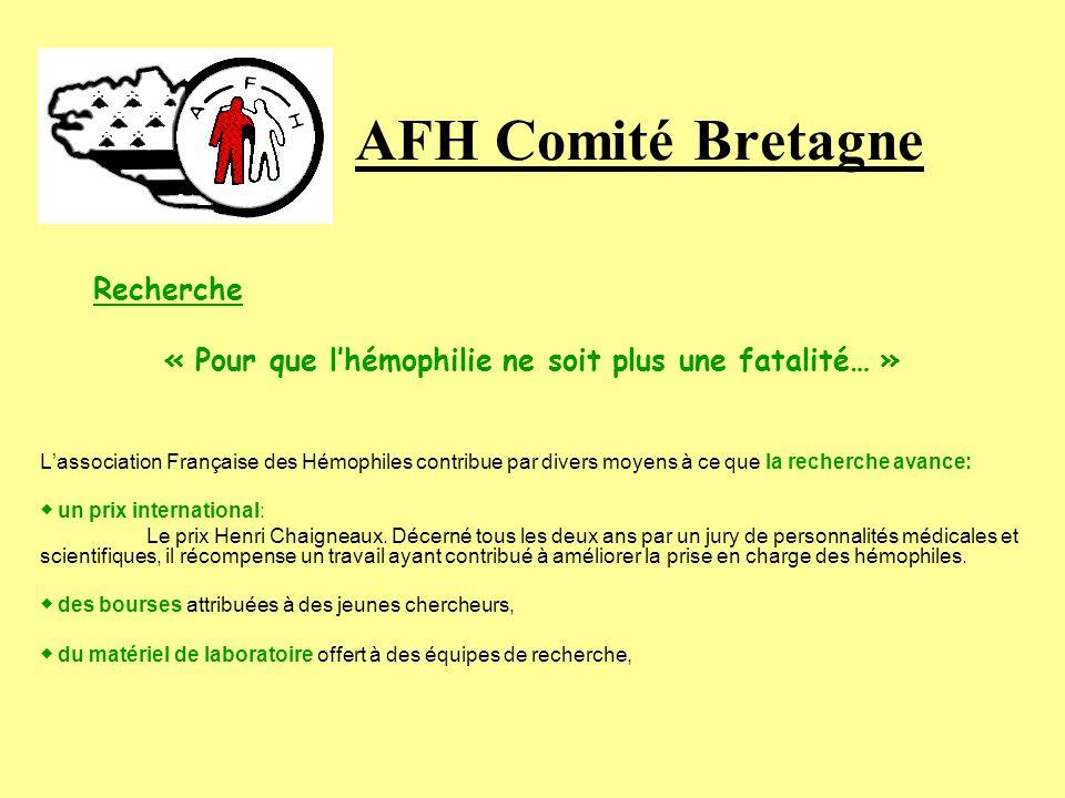 AFH Comité Bretagne Education - Pour une formation pratique (soins, injections intraveineuses du produit anti-hémophilie…), une aide à la prise en cha