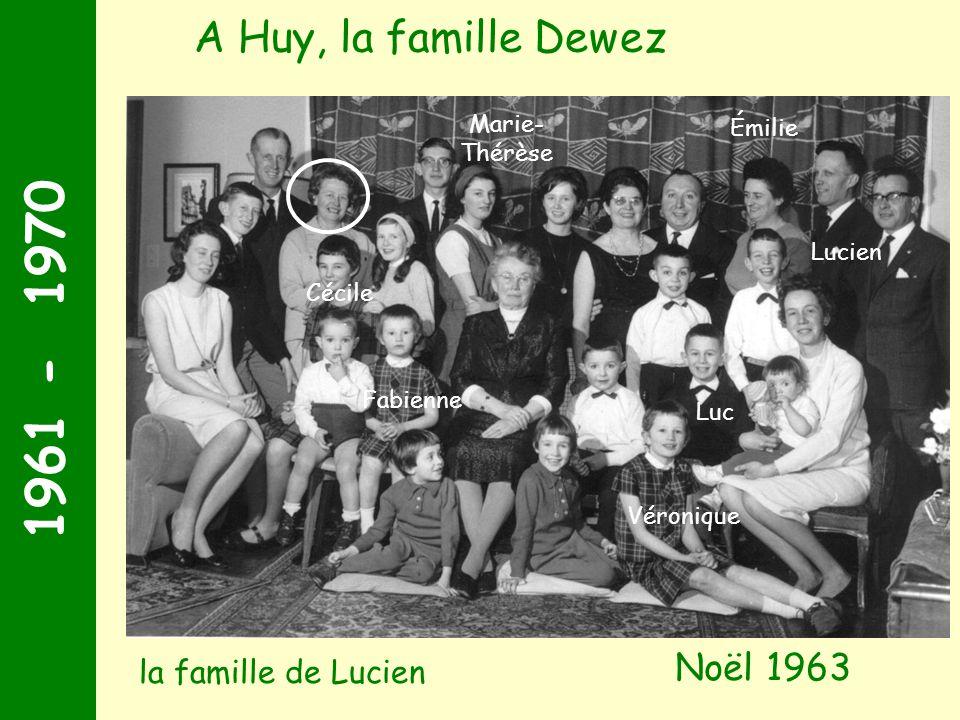 1961 - 1970 Noël 1963 A Huy, la famille Dewez Marie- Thérèse Lucien Luc Émilie Cécile Véronique Fabienne la famille de Lucien