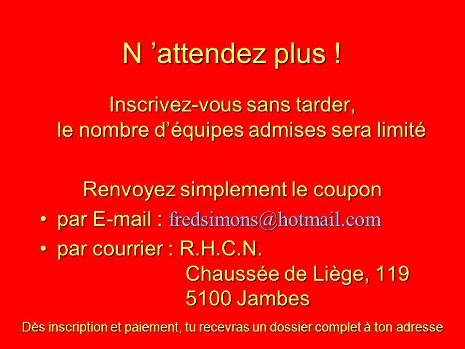 NOUVEAUTE CETTE ANNEE Tournoi réservé aux équipes VETERANS le Dimanche 1 er juillet de 9h 00 à 14h 00