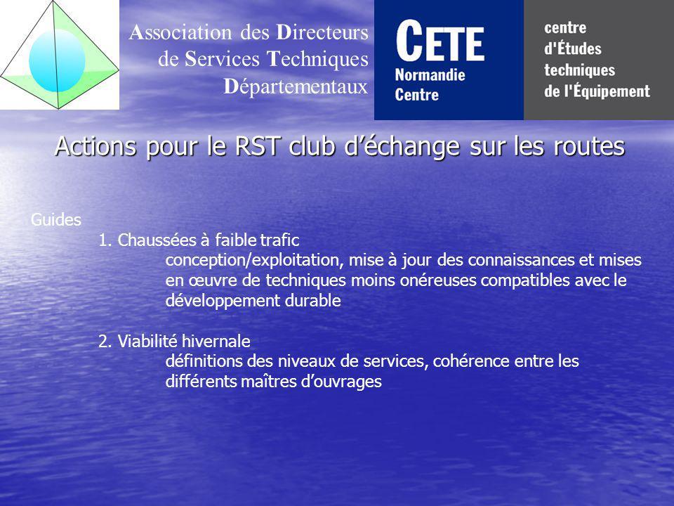 Actions pour le RST club déchange sur les routes Association des Directeurs de Services Techniques Départementaux Guides 1.