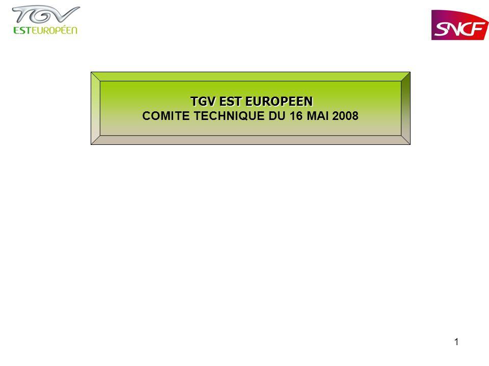 1 TGV EST EUROPEEN TGV EST EUROPEEN COMITE TECHNIQUE DU 16 MAI 2008