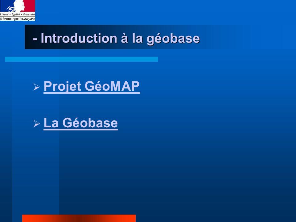 - Introduction à la géobase Projet GéoMAP La Géobase