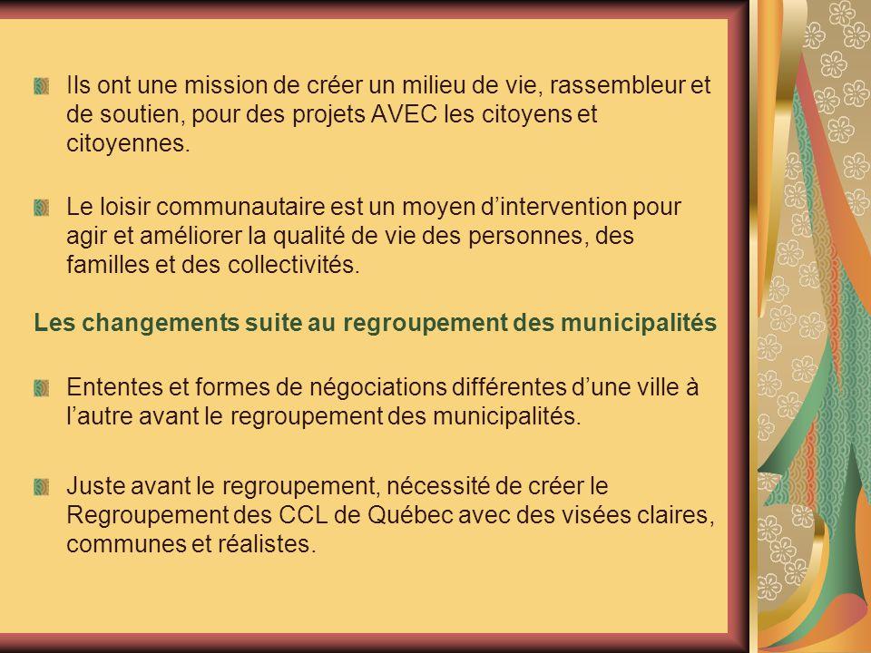 Ils ont une mission de créer un milieu de vie, rassembleur et de soutien, pour des projets AVEC les citoyens et citoyennes.