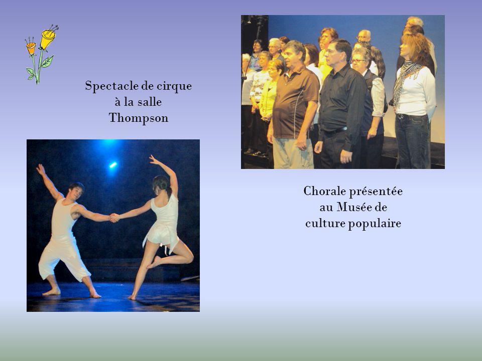 Spectacle de cirque à la salle Thompson Chorale présentée au Musée de culture populaire