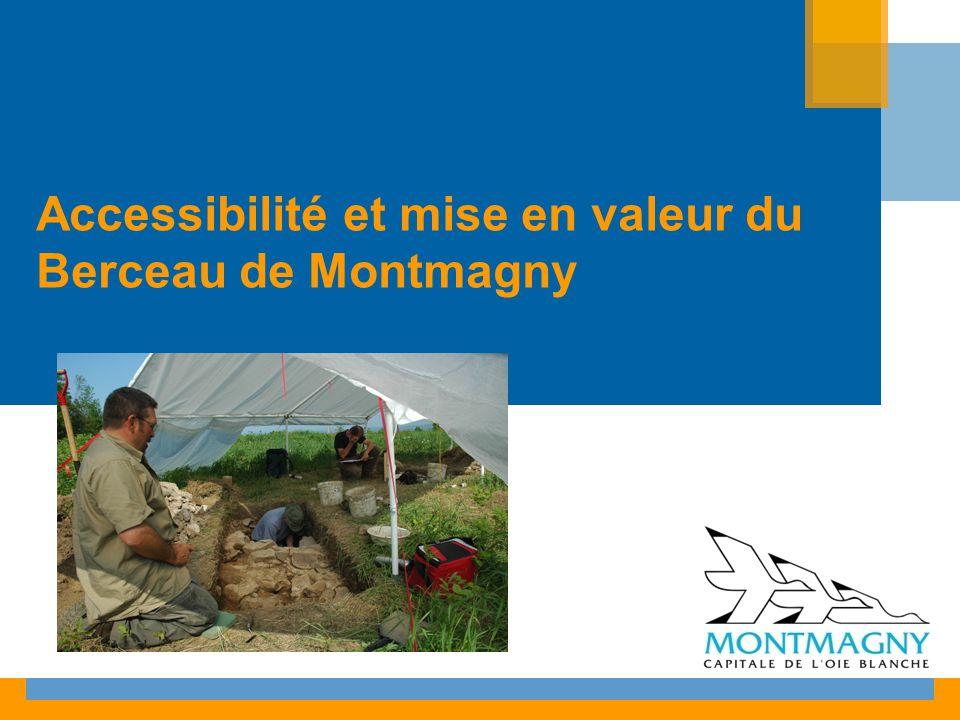 Accessibilité et mise en valeur du Berceau de Montmagny