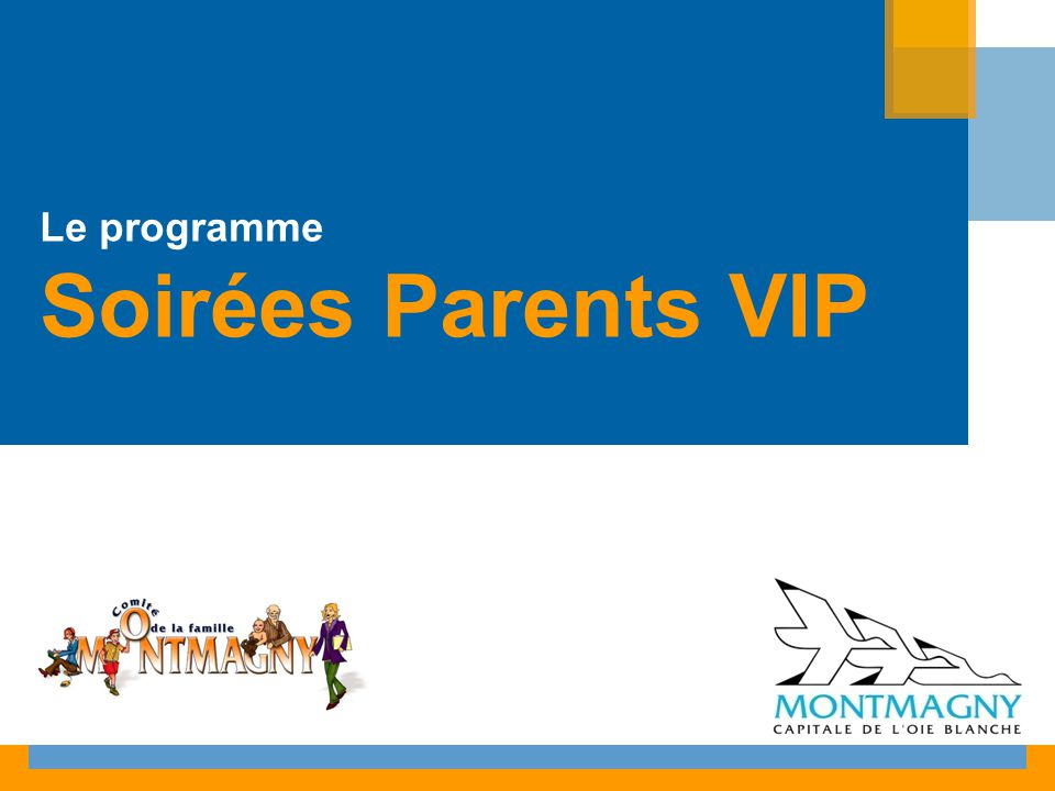 Le programme Soirées Parents VIP