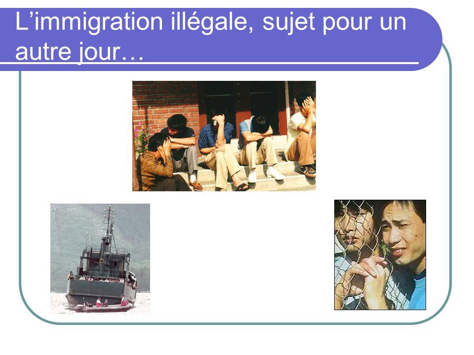 Limmigration illégale, sujet pour un autre jour…
