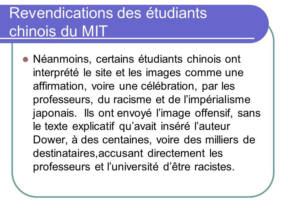 Revendications des étudiants chinois du MIT Néanmoins, certains étudiants chinois ont interprété le site et les images comme une affirmation, voire un