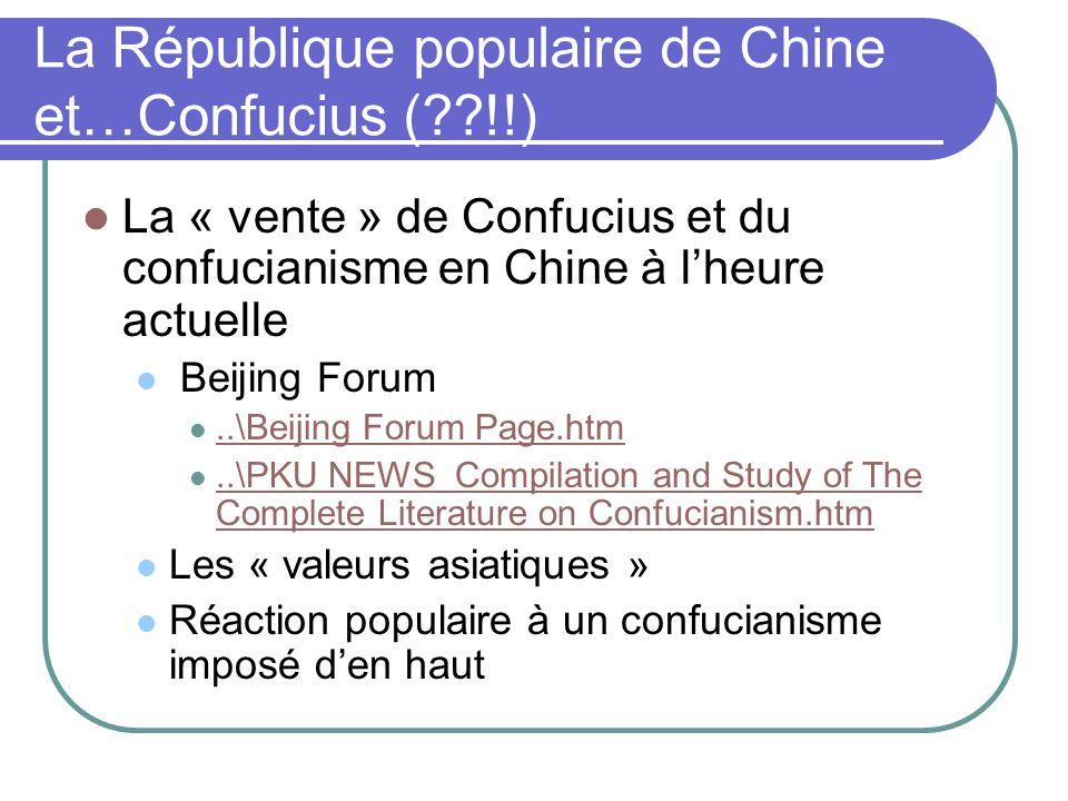 La République populaire de Chine et…Confucius (??!!) La « vente » de Confucius et du confucianisme en Chine à lheure actuelle Beijing Forum..\Beijing