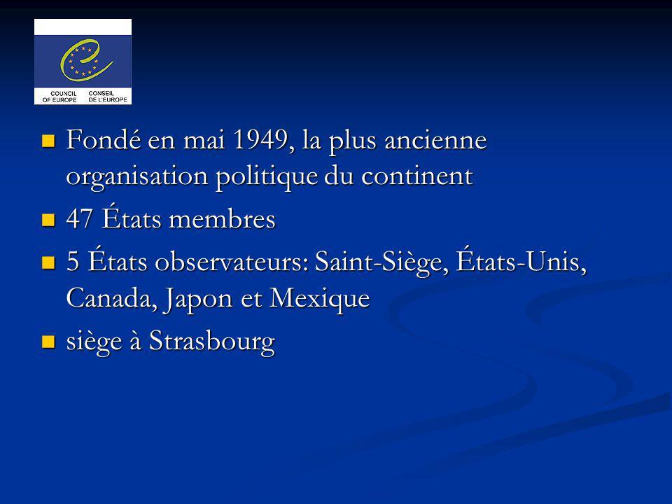 Fondé en mai 1949, la plus ancienne organisation politique du continent Fondé en mai 1949, la plus ancienne organisation politique du continent 47 Éta