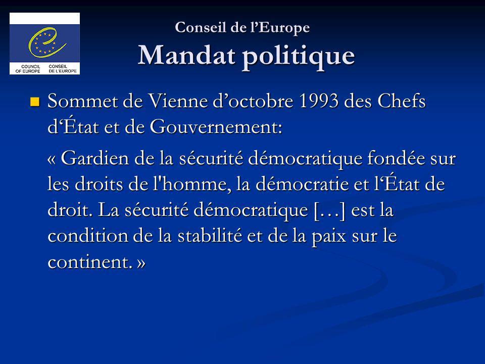 Conseil de lEurope Mandat politique Sommet de Vienne doctobre 1993 des Chefs dÉtat et de Gouvernement: Sommet de Vienne doctobre 1993 des Chefs dÉtat