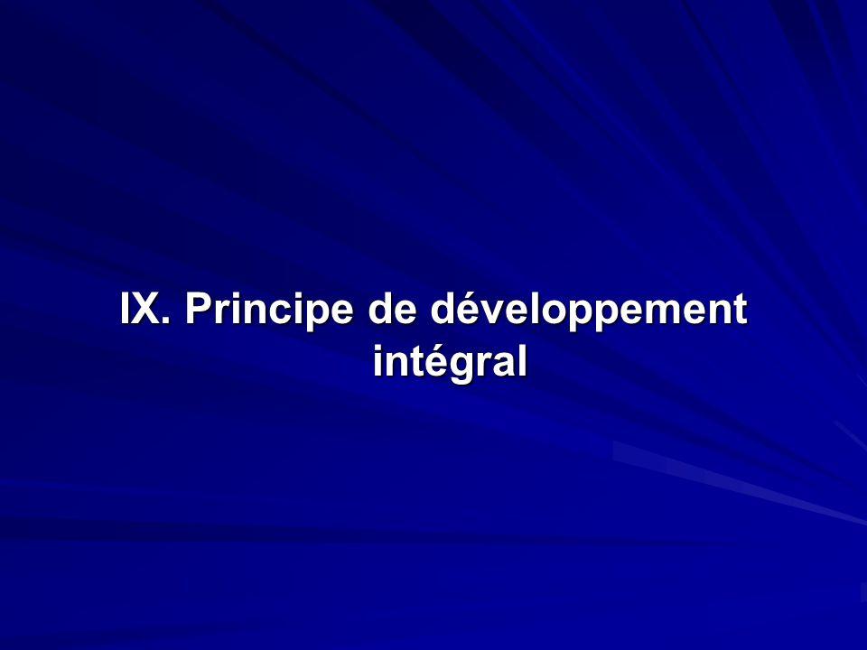 IX. Principe de développement intégral