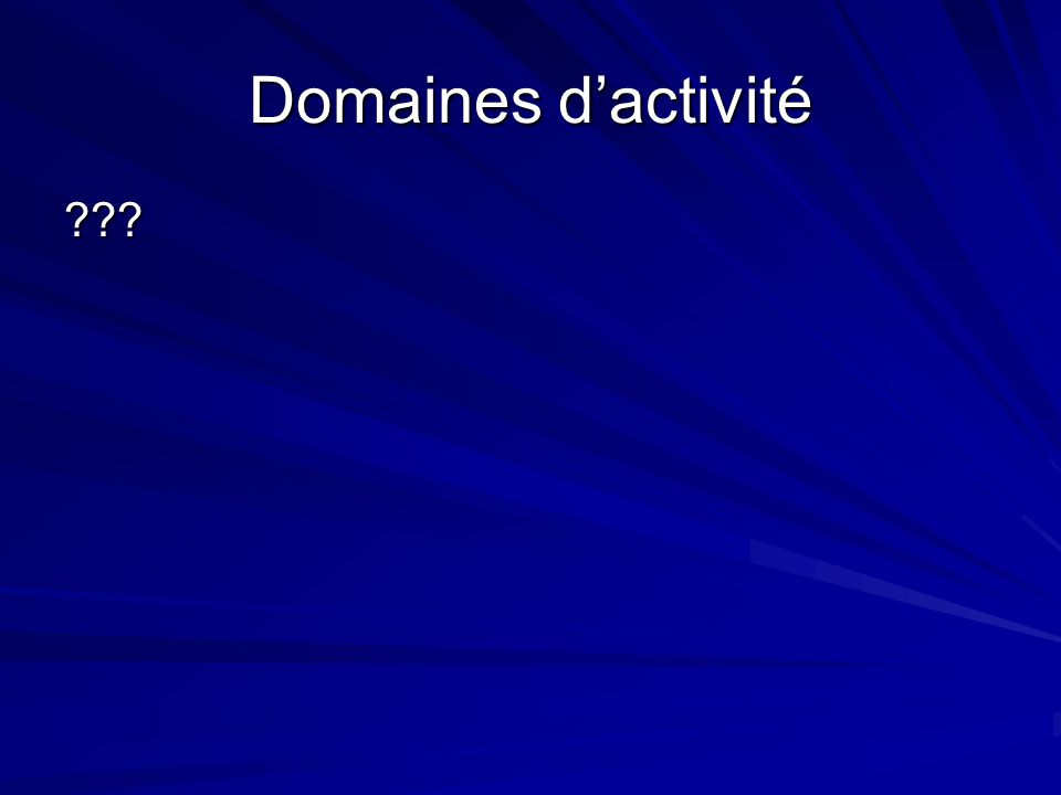 Domaines dactivité