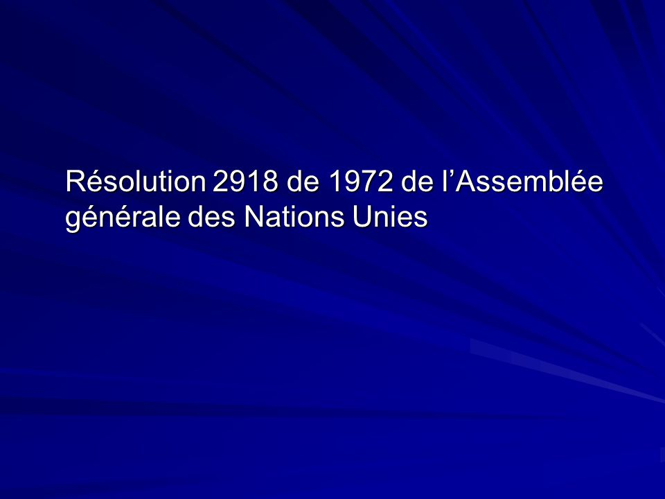 Résolution 2918 de 1972 de lAssemblée générale des Nations Unies