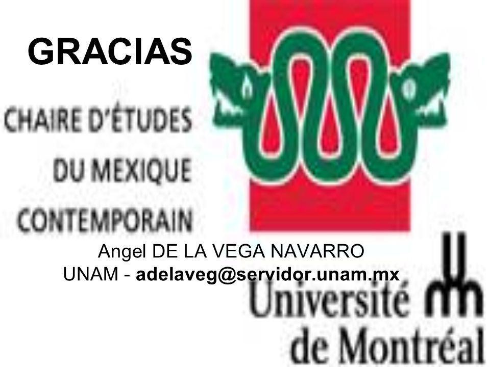 GRACIAS Angel DE LA VEGA NAVARRO UNAM - adelaveg@servidor.unam.mx