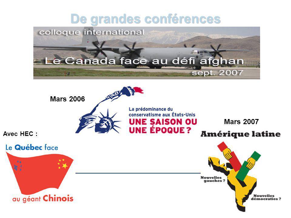 www.cerium.ca De grandes conférences Mars 2007 Mars 2006 Avec HEC :