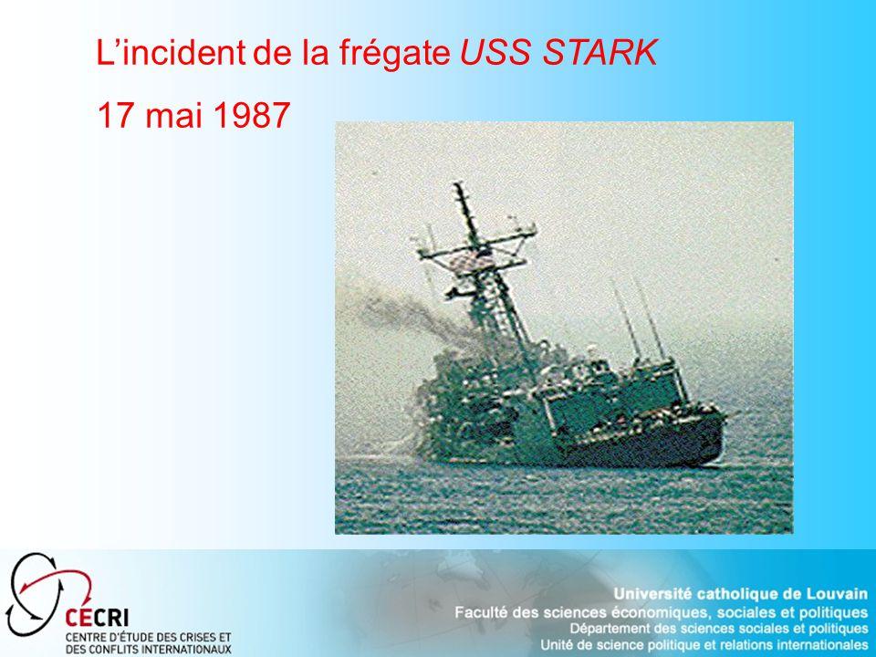 Lincident de la frégate USS STARK 17 mai 1987
