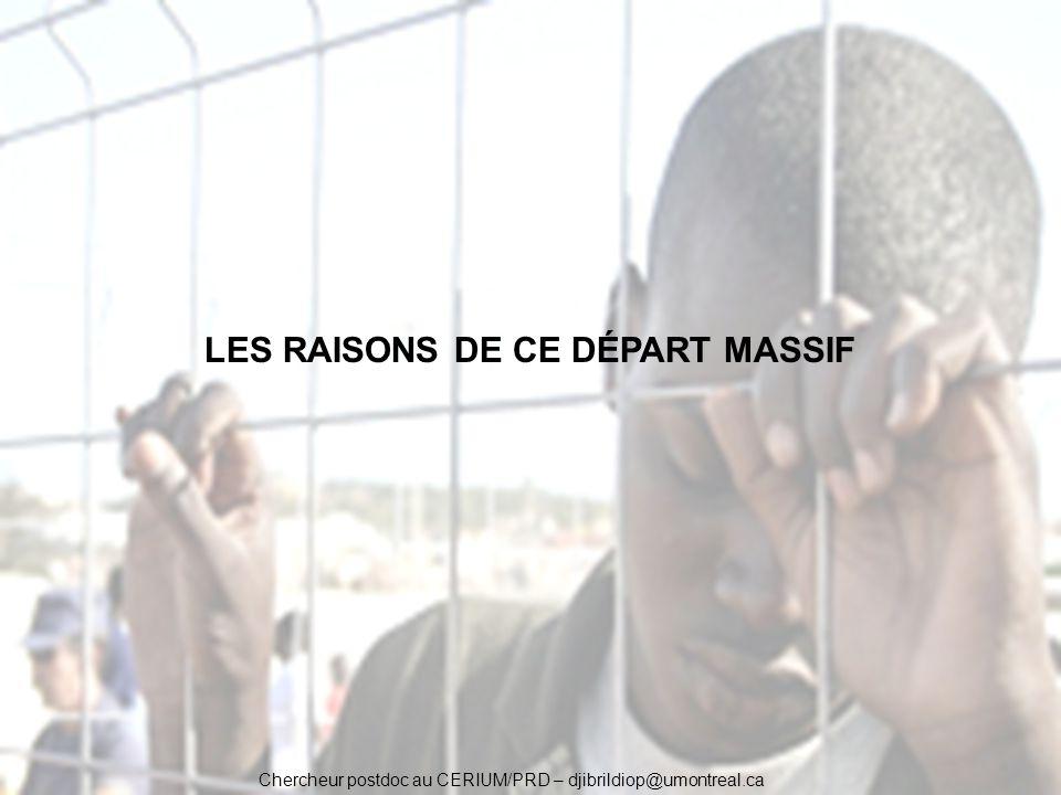 LES RAISONS DE CE DÉPART MASSIF