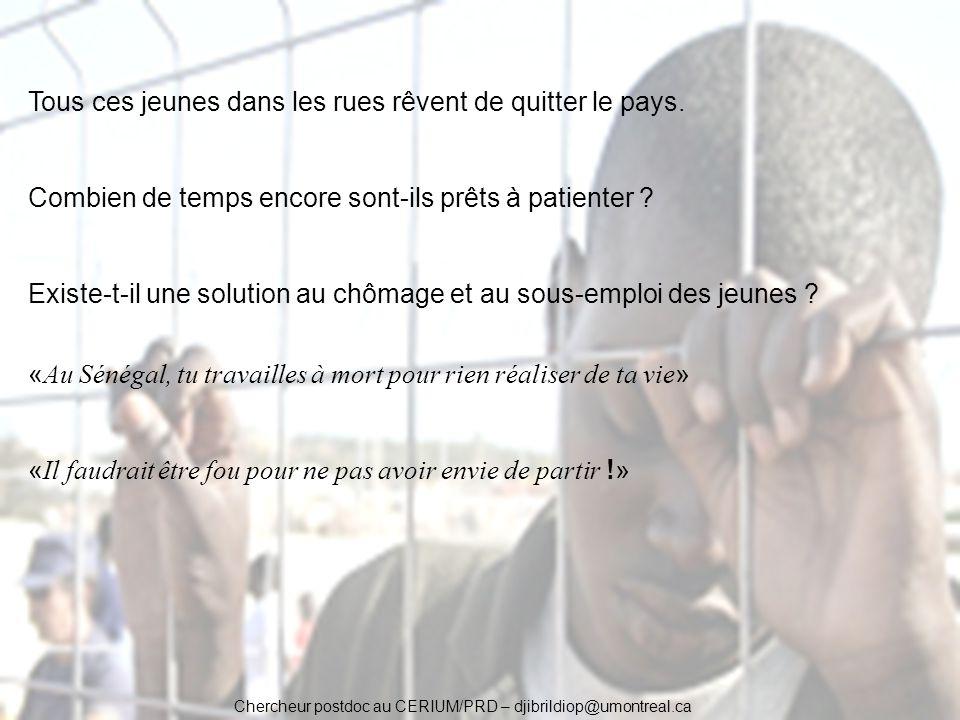 Chercheur postdoc au CERIUM/PRD – djibrildiop@umontreal.ca Tous ces jeunes dans les rues rêvent de quitter le pays. Combien de temps encore sont-ils p