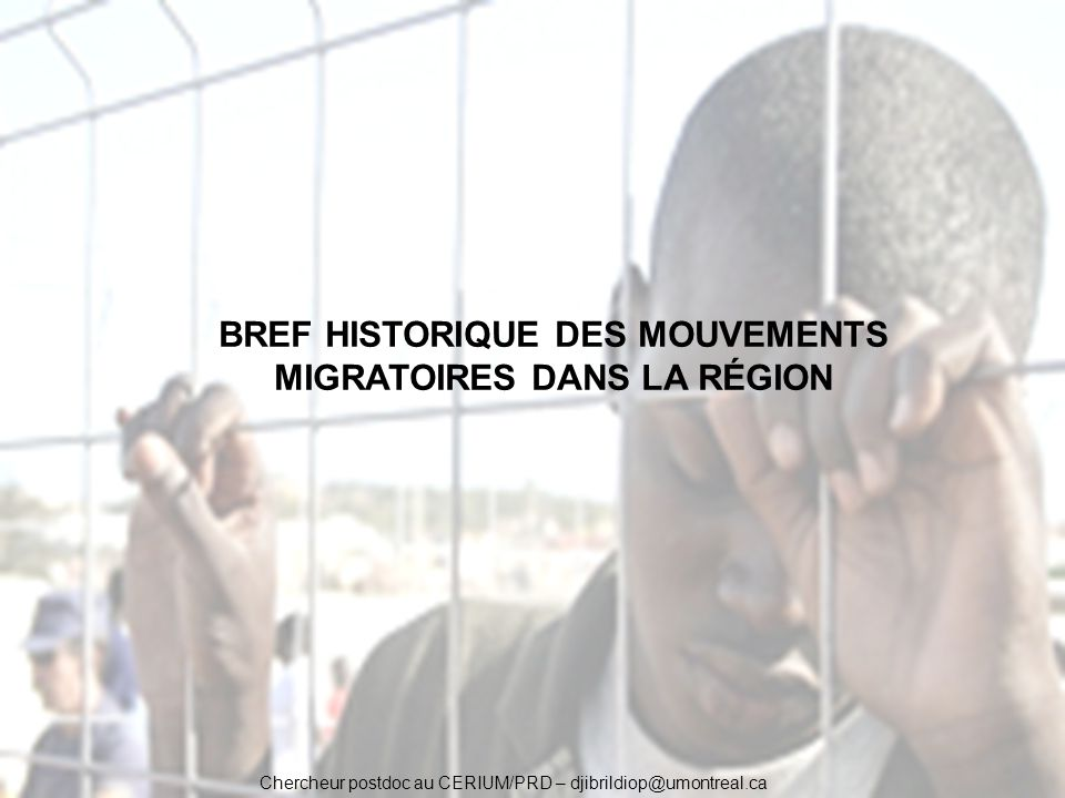 Chercheur postdoc au CERIUM/PRD – djibrildiop@umontreal.ca LE DISPOSITIF FRONTEX : « un rideau de fer » contre lémigration clandestine