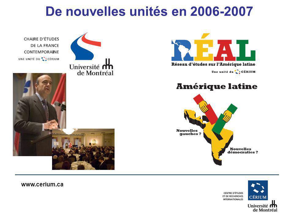 www.cerium.ca De nouvelles unités en 2006-2007