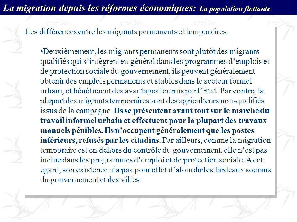 Les différences entre les migrants permanents et temporaires: Deuxièmement, les migrants permanents sont plutôt des migrants qualifiés qui sintègrent