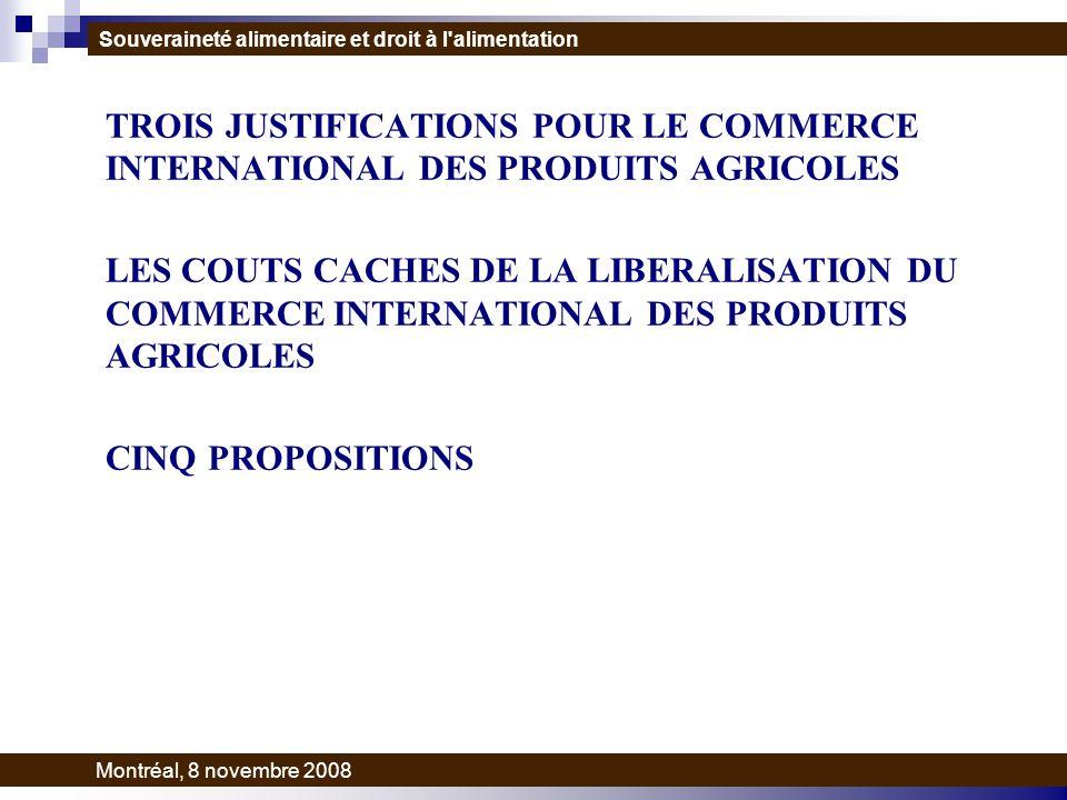 SOUVERAINETE ALIMENTAIRE ET DROIT A LALIMENTATION Souveraineté alimentaire et droit à l alimentation Montréal, 8 novembre 2008