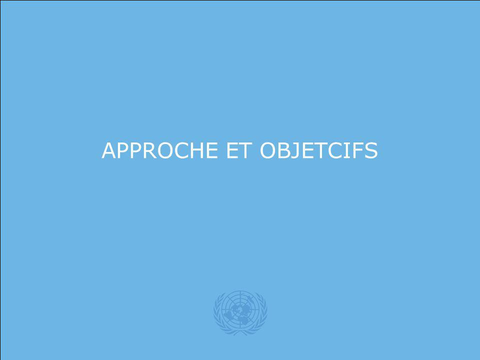 United Nations APPROCHE ET OBJETCIFS