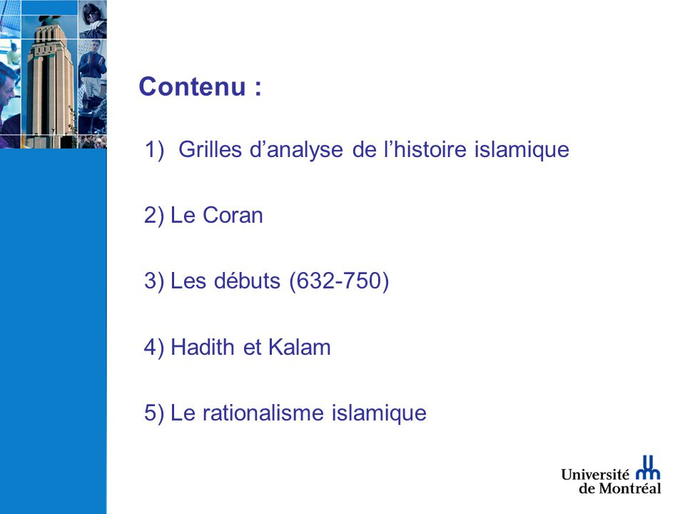 Contenu : 1)Grilles danalyse de lhistoire islamique 2) Le Coran 3) Les débuts (632-750) 4) Hadith et Kalam 5) Le rationalisme islamique