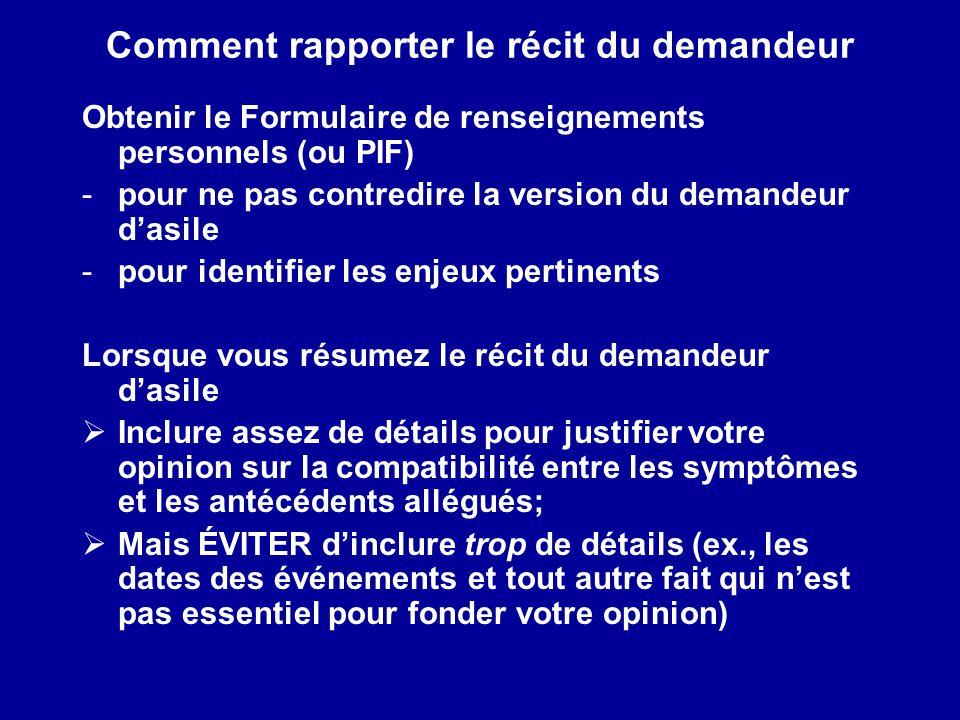 Comment rapporter le récit du demandeur Obtenir le Formulaire de renseignements personnels (ou PIF) -pour ne pas contredire la version du demandeur da