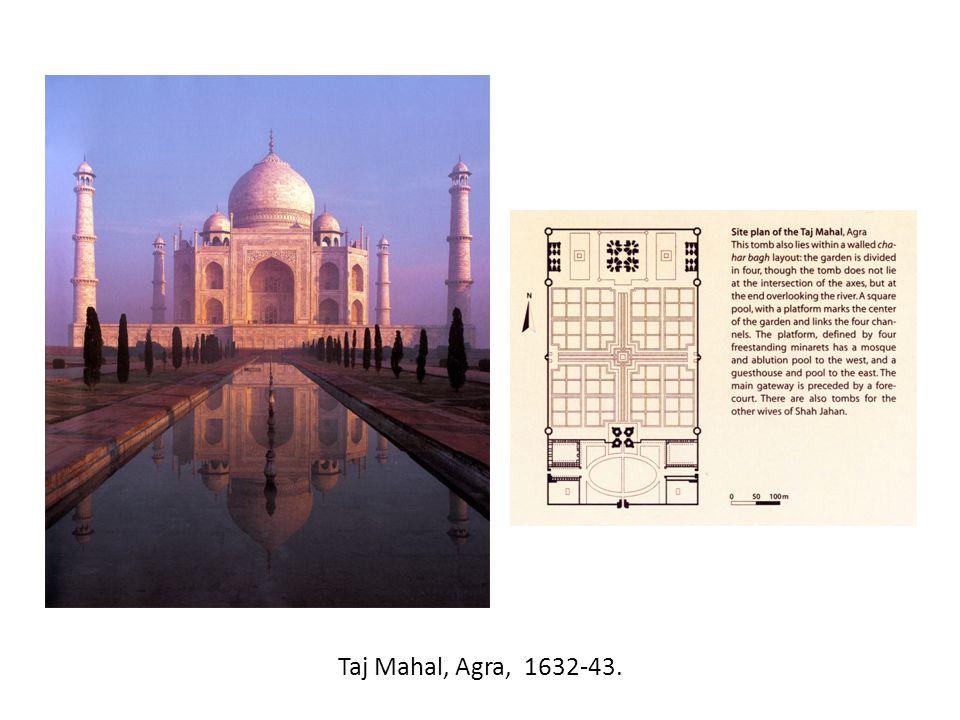 Taj Mahal, Agra, 1632-43.
