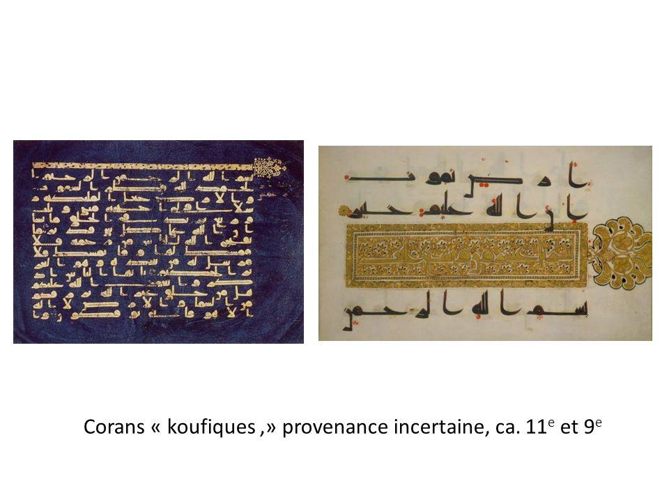 Corans « koufiques,» provenance incertaine, ca. 11 e et 9 e