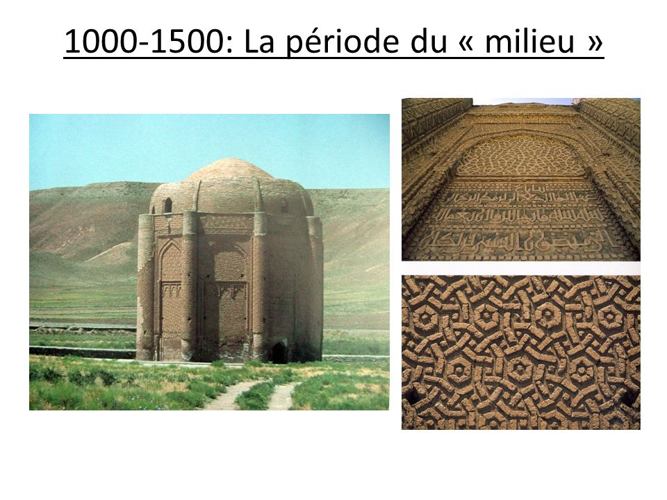 1000-1500: La période du « milieu »