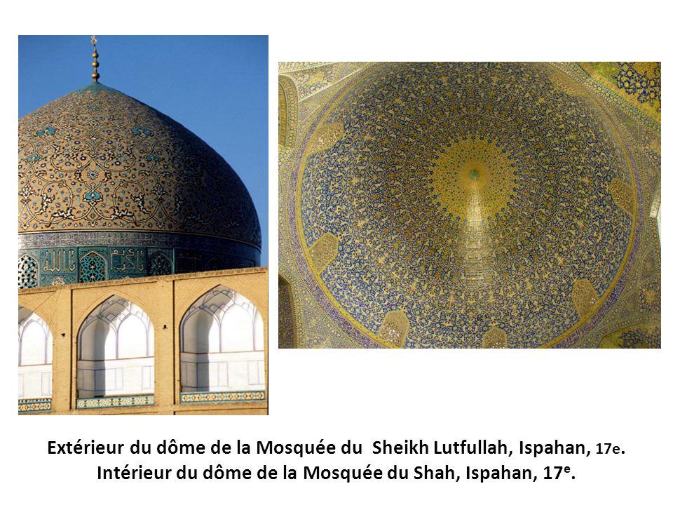 Extérieur du dôme de la Mosquée du Sheikh Lutfullah, Ispahan, 17e. Intérieur du dôme de la Mosquée du Shah, Ispahan, 17 e.