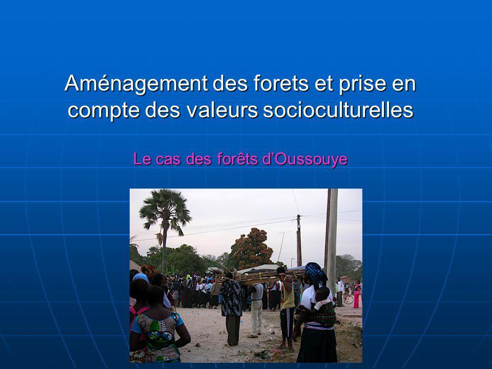 Aménagement des forets et prise en compte des valeurs socioculturelles Le cas des forêts dOussouye
