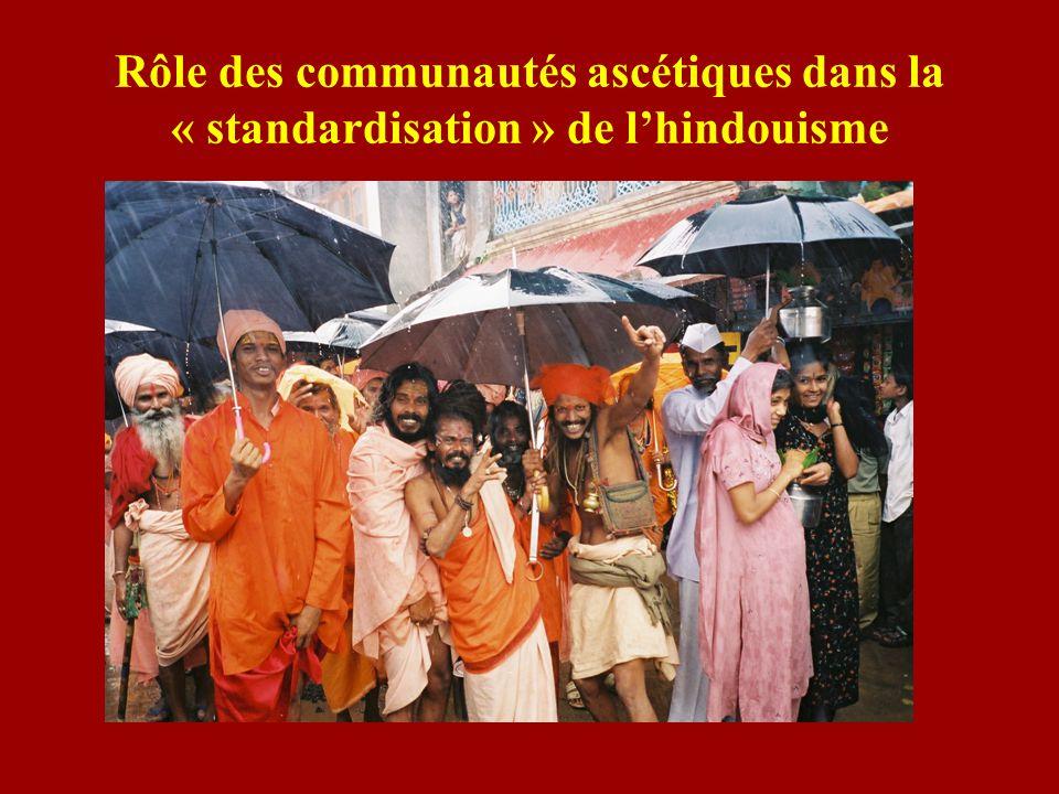 Rôle des communautés ascétiques dans la « standardisation » de lhindouisme